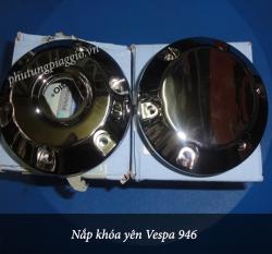 Nắp khóa yên Vespa 946
